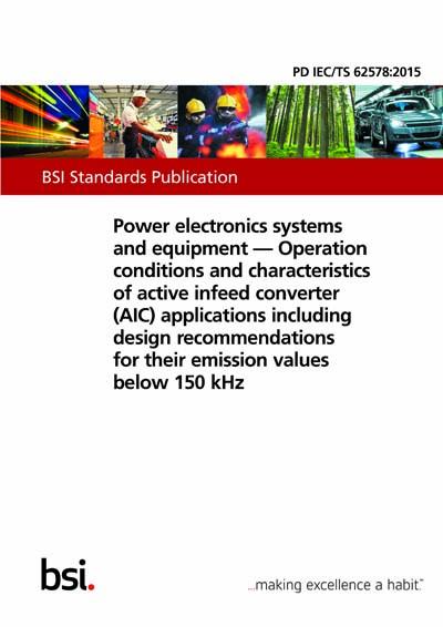 PD IEC/TS 62578:2015