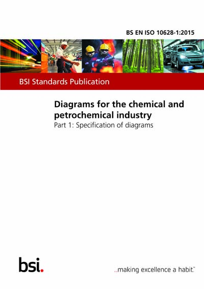 BS EN ISO 10628-1:2015 - Diagrams for the chemical and