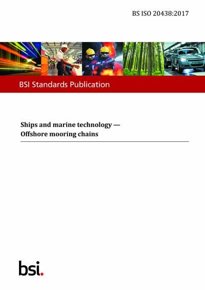 BS ISO 20438:2017 - Ships and marine technology  Offshore mooring