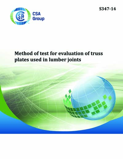 Csa S347 2014 R2018 S347 14 Method Of Test For Evaluation Of Truss Plates Used In Lumber Joints