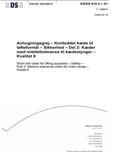 DS/EN 818-2 + A1:2008