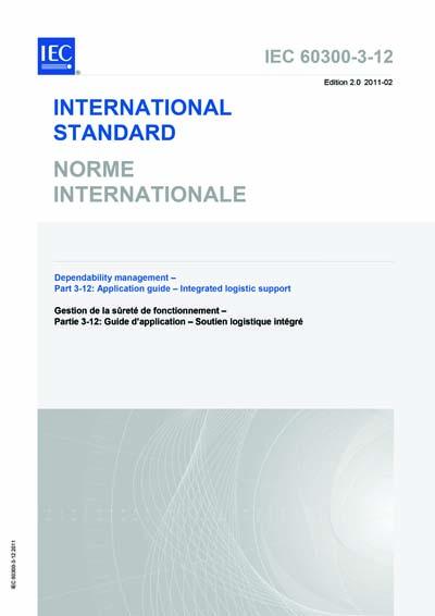 IEC 60300-3-12 Ed  2 0 b:2011 - Dependability management