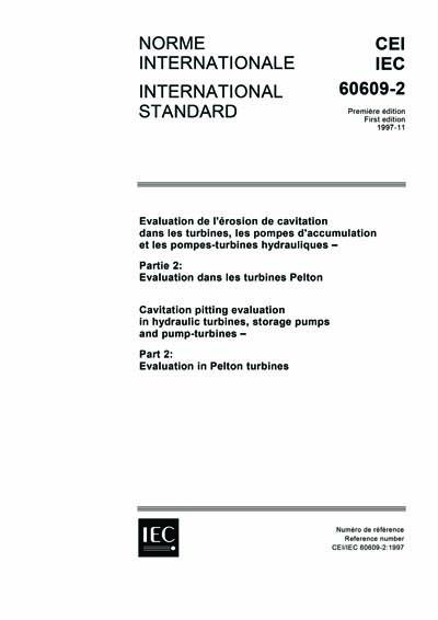 IEC 60609-2 Ed  1 0 b:1997 - Cavitation pitting evaluation
