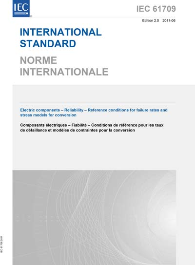 IEC 61709 Ed  2 0 b:2011 - Electric components - Reliability