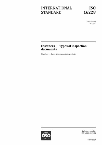ISO 16228:2017 - Fasteners - Types of inspection documents