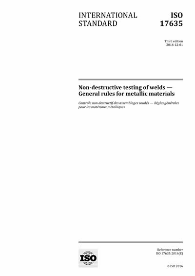 ISO 17635:2016 - Non-destructive testing of welds - General rules