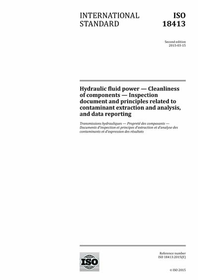 ISO 18413:2015 - Hydraulic fluid power - Cleanliness of components