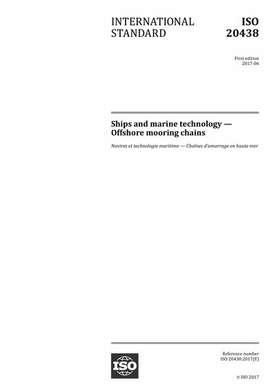 ISO 20438:2017 - Ships and marine technology - Offshore mooring chains