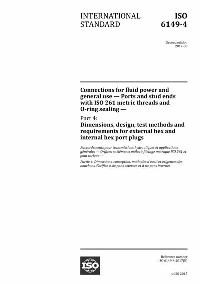 ISO 6149-4:2017 - Connections for fluid power and general use