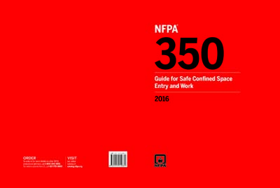 NFPA 350-2016 - NFPA 350 Guide for Safe Confined Space Entry