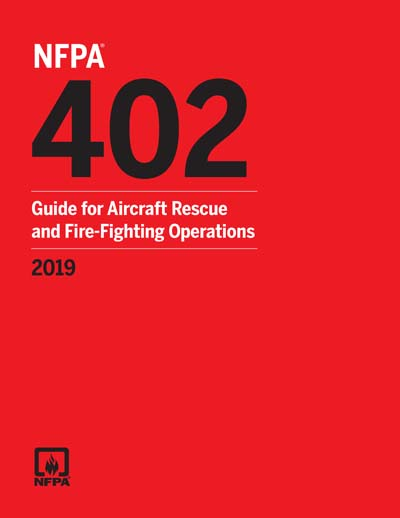NFPA 402 2019 NFPA 402 Guide For Aircraft Rescue And Fire