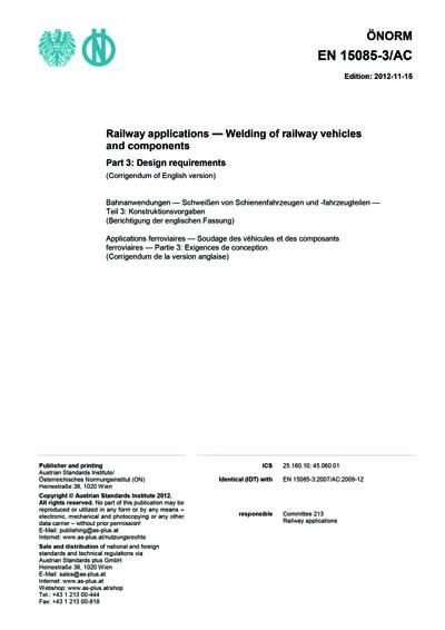 ONORM EN 15085-3/AC:2012 - Railway applications - Welding of railway